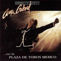 Gabriel Ana - En la Plaza de Toros Mexico CD1 Album