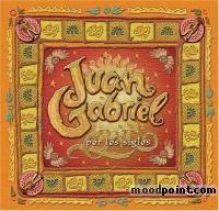 Gabriel Juan - Por los Siglos Album