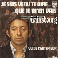 Gainsbourg Serge - Je Suis Venu Te Dire Que Je M