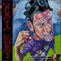 Galactic Cowboys - Feel The Rage Album