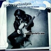 Gallagher Rory - A Blue Day For The Blues Album
