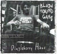 Gang Bloodhound - Dingleberry Haze Album