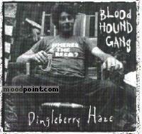 Gang Bloodhound - Dingleberry Haze Album
