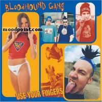 Gang Bloodhound - Use Your Fingers Album