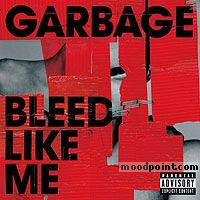 Garbage - Bleed Like Me Album