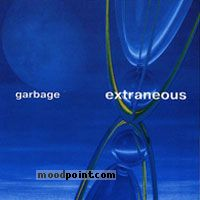 Garbage - Extraneous Album