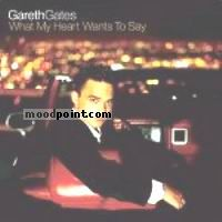 GARETH GATES - What My Heart Wants to Say Album