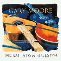 Gary Moore - Ballads and Blues 1982-1994 Album
