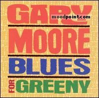Gary Moore - Blues For Greeny Album