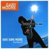 Gary Moore - Have Some Moore: The Best Of CD2 Album