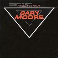 Gary Moore - Victims of the Future Album