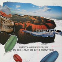 Gatsbys American Dream - In The Land Of Lost Monsters Album