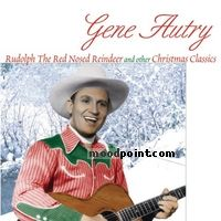 Gene Autry - Rudolph Red Nosed Reindeer and Other Christmas Classics Album