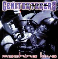Genitorturers - Machine Love Album