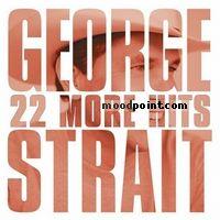 George Strait - 22 More Hits Album
