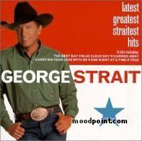 George Strait - Latest Greatest Straitest Hits Album
