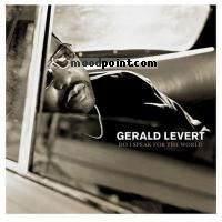 Gerald Levert - Do I Speak For The World Album