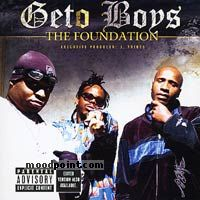 Geto Boys - The Foundation Album