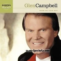 Glen Campbell - Show Me Your Way Album