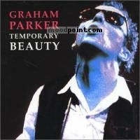 Graham Parker - Temporary Beauty Album
