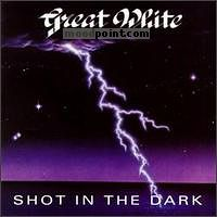 Great White - Shot In The Dark Album