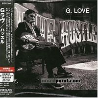 G. Love And Special Sauce - Hustle Album