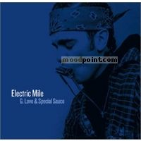 G. Love And Special Sauce - The Electric Mile Album