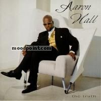 Hall Aaron - The Truth Album