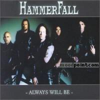 Hammerfall - Always Will Be Album