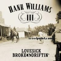 Hank Williams III - Lovesick Broke and Driftin