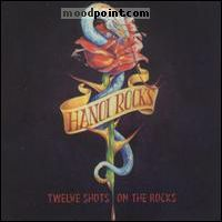 Hanoi Rocks - Twelve Shots On The Rocks Album