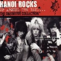 Hanoi Rocks - Up and Around The Bend (Definitive Collection) (CD 1) Album