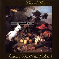 Harum Procol - Exotic Birds And Fruit Album