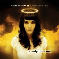Haste The Day - Burning Bridges Album