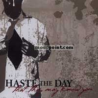 Haste The Day - That They May Know You Album