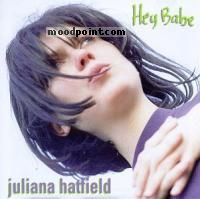 Hatfield Juliana - Hey Babe Album