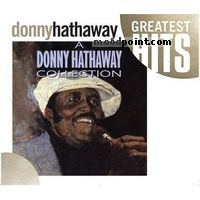 Hathaway Donny - A Donny Hathaway Collection Album