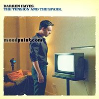 Hayes Darren - The Tension and The Spark Album