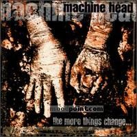 Head Machine - The More Things Change Album