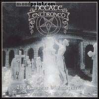 Hecate Enthroned - The Slaughter Of Innocence A Requiem For The Mighty Album