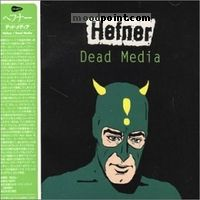 Hefner - Dead Media Album