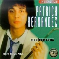 Hernandez Patrick - The Best Of Patrick Hernandez Album