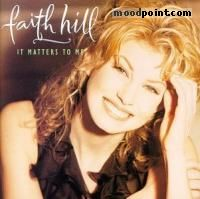 Hill Faith - It Matters To Me Album
