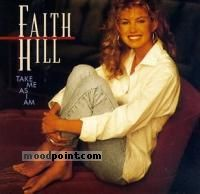 Hill Faith - Take Me As I Am Album