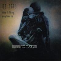 Ice Ages - This Killing Emptiness Album