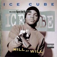 Ice Cube - Kill At Will Album