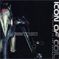 Icon Of Coil - The Soul Is In The Software Album