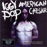 Iggy Pop - American Caesar Album