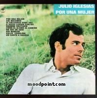 Iglesias Julio - Por Una Mujer Album