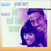 Ike Turner - Proud Mary: The Best of Ike and Tina Turner Album